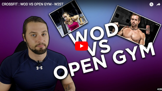 CrossFit ®* : WOD VS OPEN GYM – Comparatif par W2ST