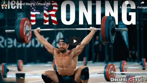 Rich Froning : «The Fittest Man in CrossFit ®* «